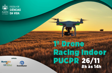 Vem aí o 1º Drone Racing Indoor PUCPR!