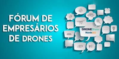 700 350 FORUM 400x200 Afinal, qual é o perfil do mercado de Drones no Brasil? Registre se e saiba mais