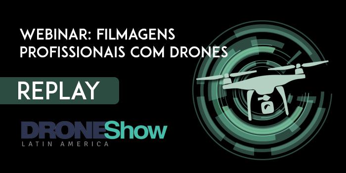 700 350 11 Replay do webinar: Introdução a filmagem profissional com drones