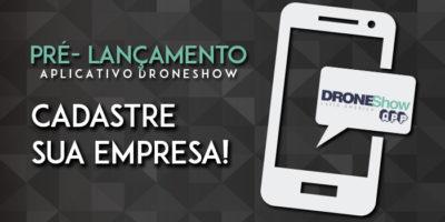 APP FINAL 750 400x200 Aplicativo DroneShow estima mais de 1.000 empresas no Brasil