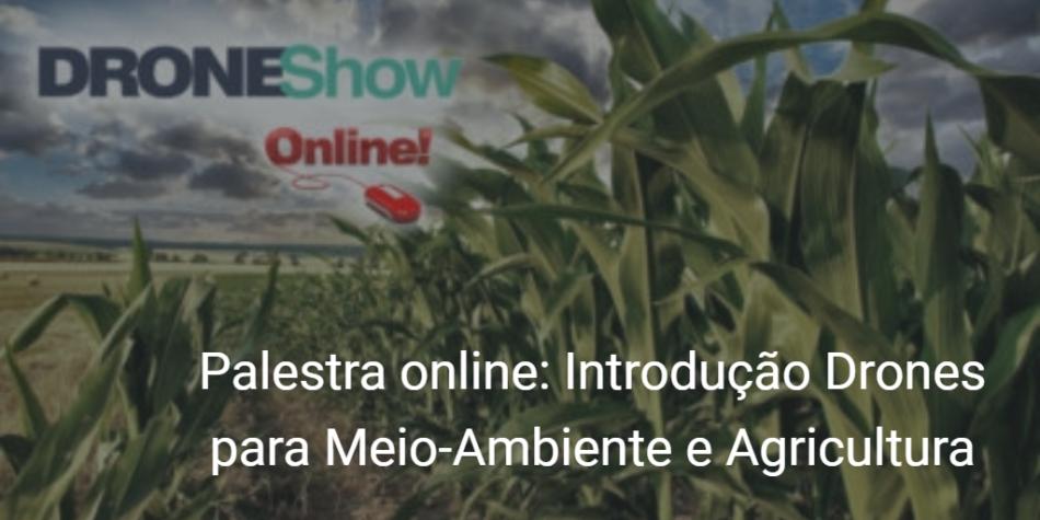 Introdução Drones para Meio Ambiente e Agricultura 950x475 Palestra online: Introdução aos Drones para Meio Ambiente e Agricultura