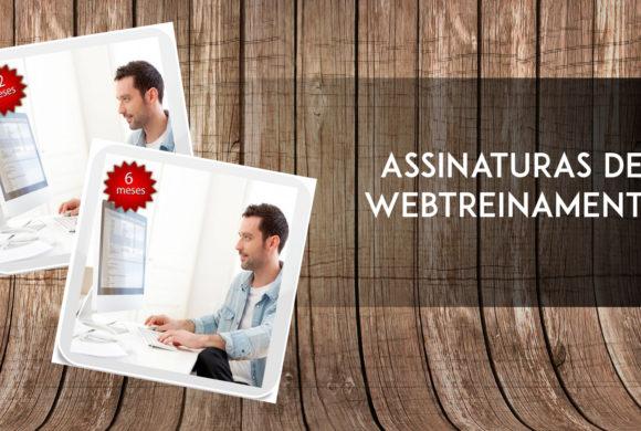 Veja como você pode ter acesso a todos os próximos Webtreinamentos!