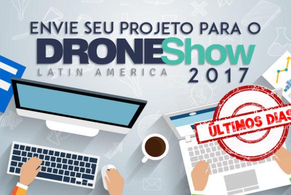 Últimos dias para enviar seu trabalho para o DroneShow 2017