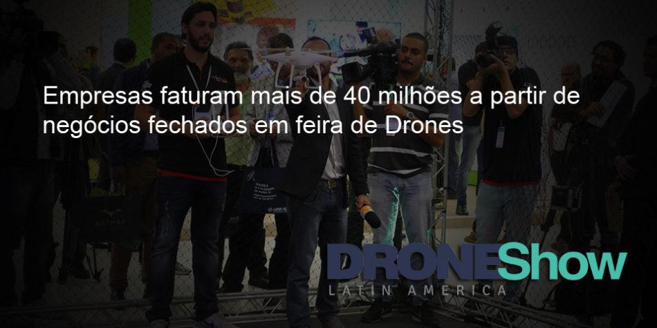 drone release 950x475 Empresas faturam mais de 40 milhões a partir de negócios fechados na feira DroneShow 2016