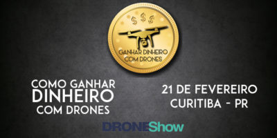 Evento em Curitiba dá dicas de como ganhar dinheiro com Drones