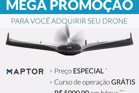 Mega Promoção para você adquirir seu Drone Maptor