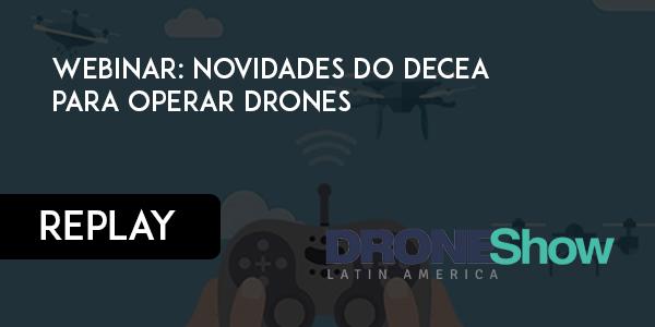 novidades do DECEA para operar Drones 1 Vídeo: palestra sobre novidades do Decea para autorização de voos com Drones