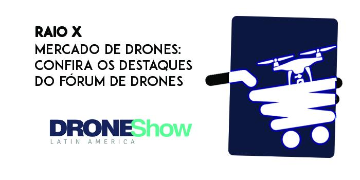 raio x Disponível o replay do webinar com o Raio X do setor de Drones