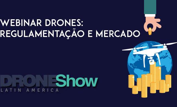 Inscreva-se para o Webinar sobre Drones – Regulamentação e Mercado