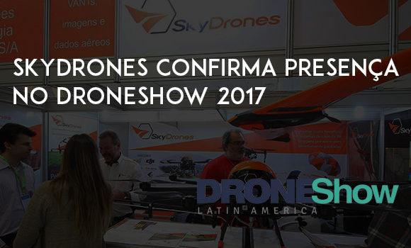 SkyDrones confirma presença no DRONEShow 2017