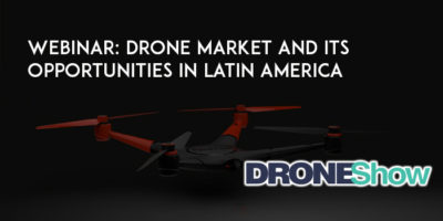 x7e1knW3ETQEsv5s4aif 400x200 WEBINAR: Drone Market and its Opportunities in LatinAmerica