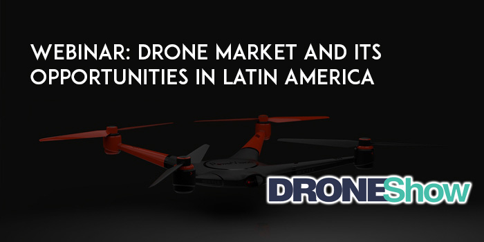 x7e1knW3ETQEsv5s4aif WEBINAR: Drone Market and its Opportunities in LatinAmerica